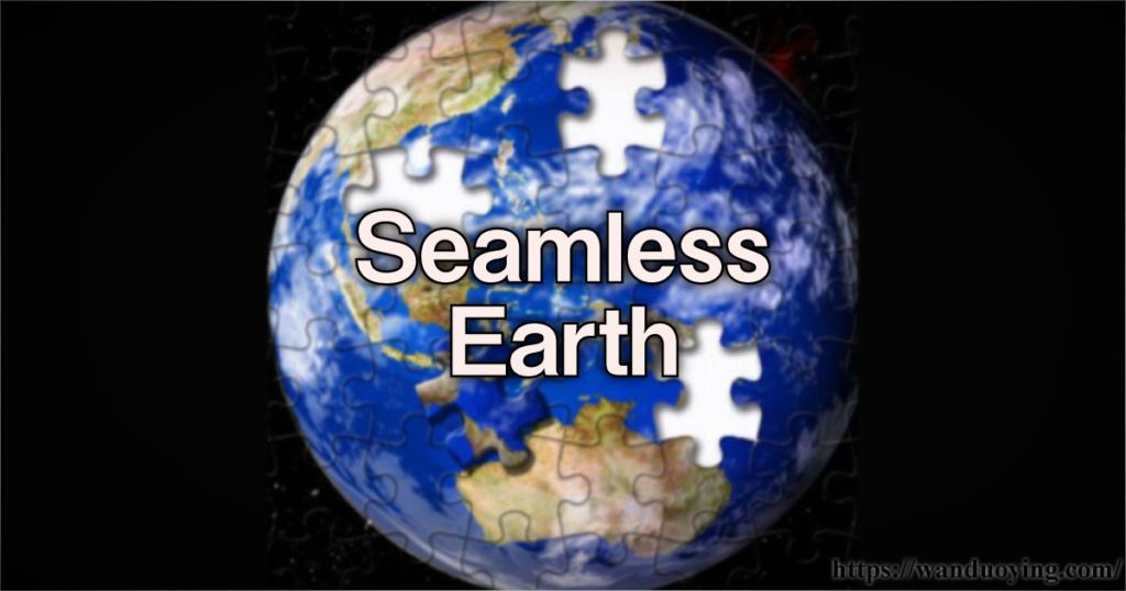 Seamless Earth